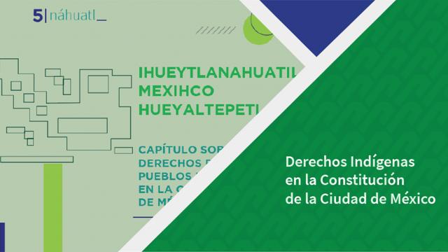 Constitución Política de la Ciudad de México en Lenguas Indígenas